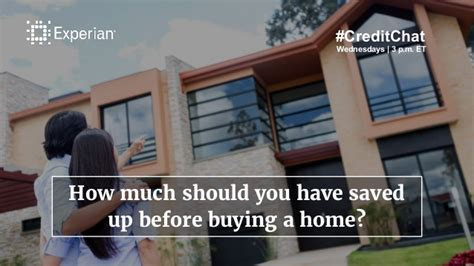 how much should you have saved before buying a house what to know before buying a home