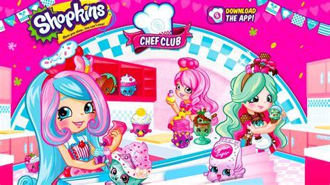 Shopkins Season 6 Chef Club shopkins chef club season 6 app all new shopkins