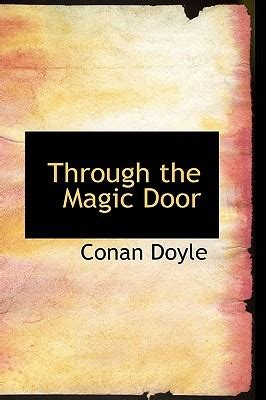 through the magic door books through the magic door by arthur conan doyle reviews