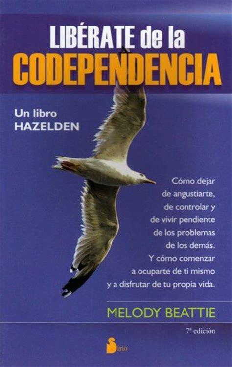lib 233 rate de la codependencia melody beattie comprar libro en fnac es
