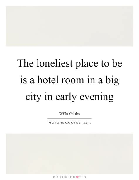 Hotel Bedroom Quotes Hotel Quotes Hotel Sayings Hotel Picture Quotes Page 2