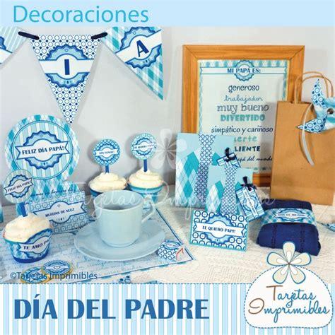ideas para el dia del padre decoraciones imprimibles para el dia del padre y fiestas