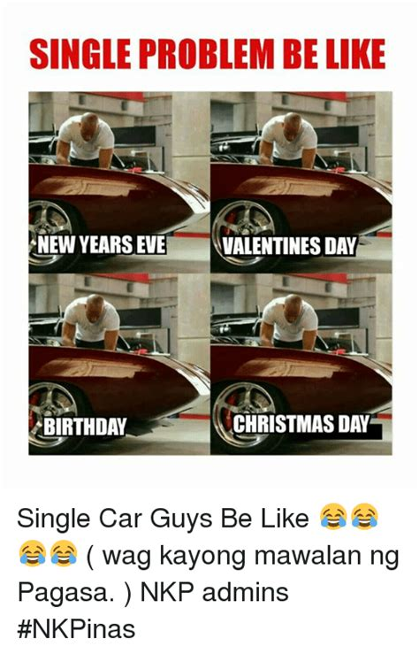 valentines day be like single problem be like new years valentines day