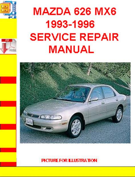 service and repair manuals 1995 mazda mx 6 transmission control mazda 626 mx6 1993 1996 service repair manual download manuals a