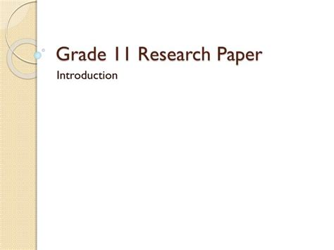 what is research paper ppt ppt grade 11 research paper powerpoint presentation id