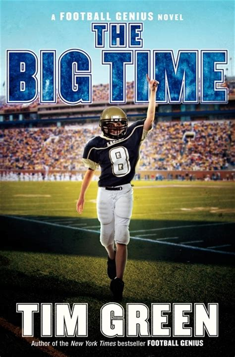football picture books the big time by tim green harpercollins children s books