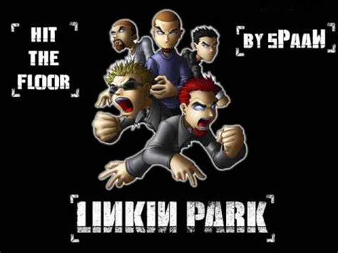 linkin park hit the floor lyrics youtube