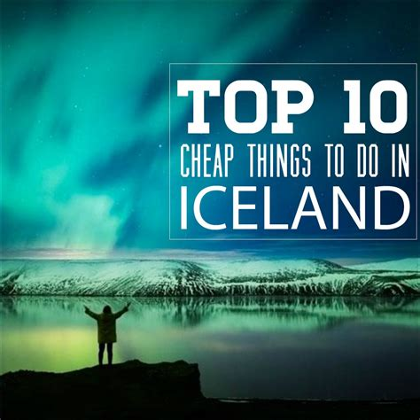 things to do in top 10 cheap things to do in reykjavik