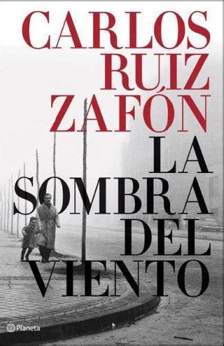 libro la sombra del viento hechizadas los mejores 5 libros del 2011 quot la sombra del viento quot quot la princesa y el pescador