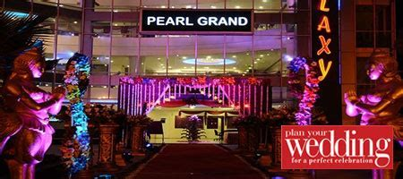 Pearl Grand Galaxy, Surajmal Vihar, delhi   Plan Your Wedding