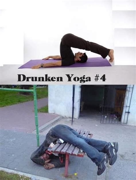 Drunk Yoga Meme - drunk yoga funny pinterest drunk yoga and yoga