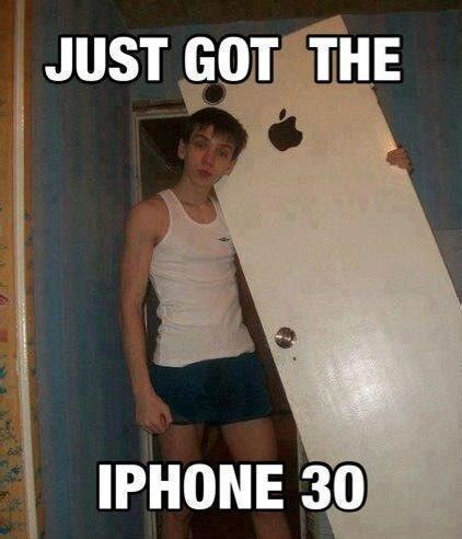 Iphone Meme - just got iphone 30