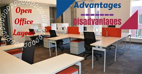 open plan office layout advantages and disadvantages advantages and disadvantages of open office layout wisestep