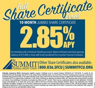 fall share certificate  summit federal credit union
