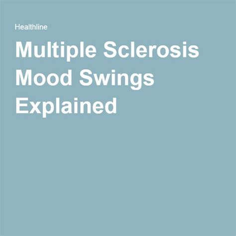 understanding mood swings understanding and managing multiple sclerosis mood swings