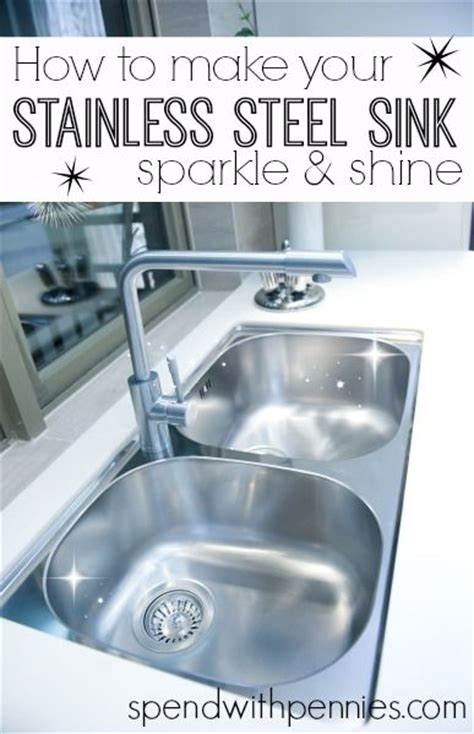 Best Way To Clean A Stainless Steel Kitchen Sink 17 Best Ideas About Clean Stainless Sink On Pinterest Stainless Steel Sinks Clean Washer