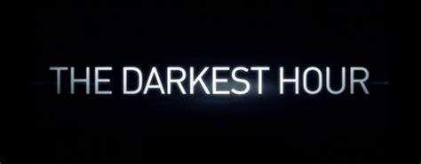 darkest hour reddit the darkest hour trailer the geek generation