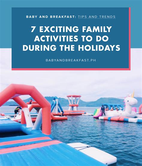 8 Activities To Do During by Family Activities Philippines Family