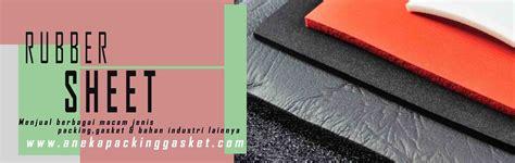 Bahan Teflon Batangan toko surya utama packing jual tirai plastik pvc packing gasket klingersil gland packing
