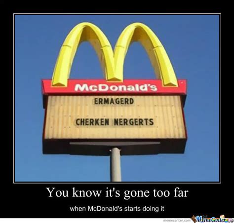 Macdonalds Meme - mcdonald s meme by tjr meme center