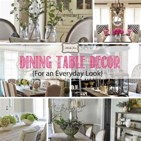 Dining Table Decor For Everyday 17 Best Ideas About Dining Table Decorations On
