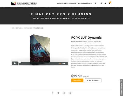 final cut pro lut pixel film studios released fcpx lut dynamic for final cut