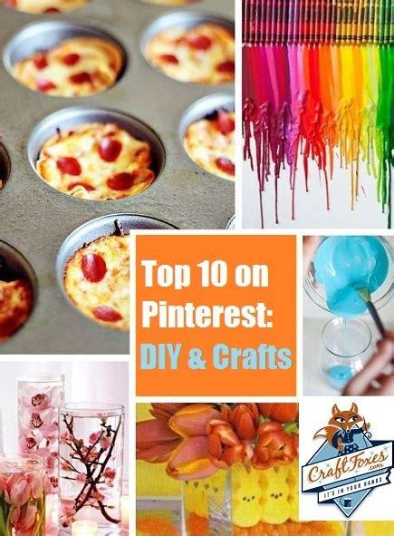 best diy craft blogs pinteresting crafts top 10 diy projects diy