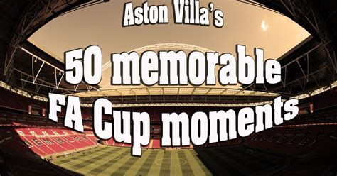 aston villa quiz book 2017 18 edition books aston villa at wembley the 50 most memorable claret and