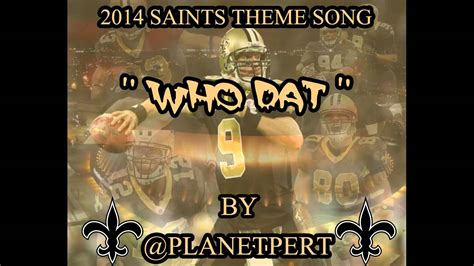 theme song quiz 2014 pert who dat 2014 new orleans saints theme song