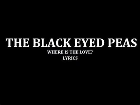 black eyed peas where is the love black eyed peas where is the love quot father father