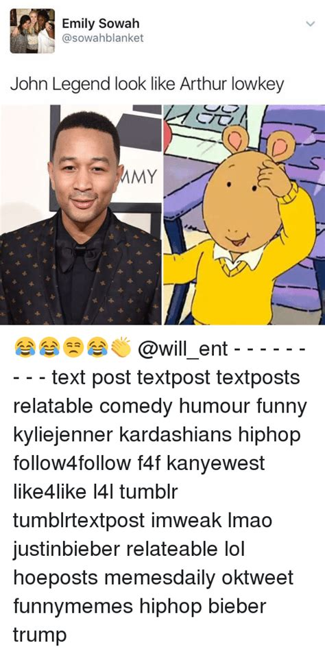 John Legend Meme - emily sowah john legend look like arthur lowkey my