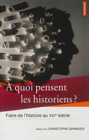 Granger Livre by Christophe Granger Livres Et Romans De L Auteur Aux
