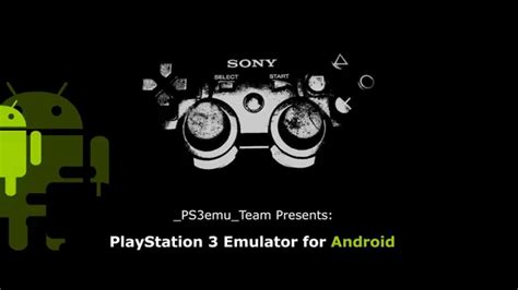 playstation for android ps3 emulator for android ps3 emulator android project