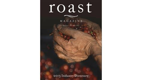how to roast everything a changing guide to building flavor in vegetables and more books roast magazine names reunion island coffee 2013 roaster of