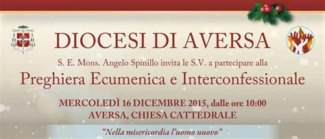 diocesi di aversa ufficio scuola 16 dicembre preghiera interconfessionale in cattedrale