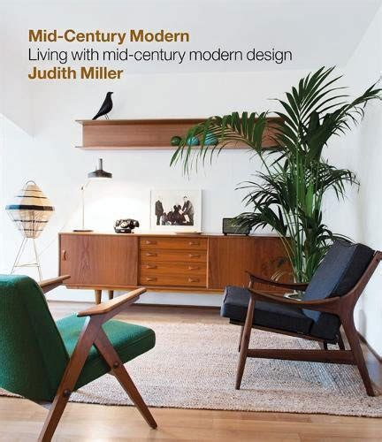 millers mid century modern living miller s mid century modern by judith miller heads back to the shelves