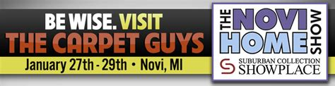see the carpet guys at the novi home show of 2017