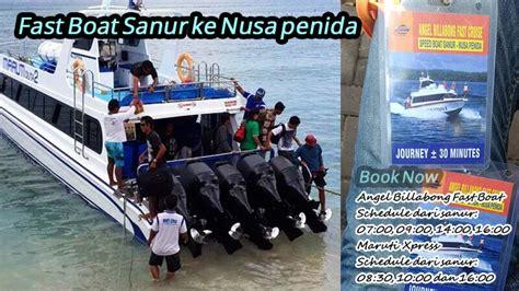 boat sanur ke lembongan tiket boat sanur ke nusa penida fast boat penida rp 80k