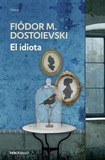 libro el cerebro idiota frases de quot el idiota quot frases libro mundi frases com