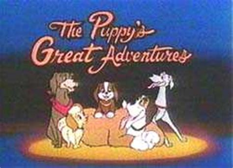 the puppy s further adventures puppy s greatest adventures the toonarific