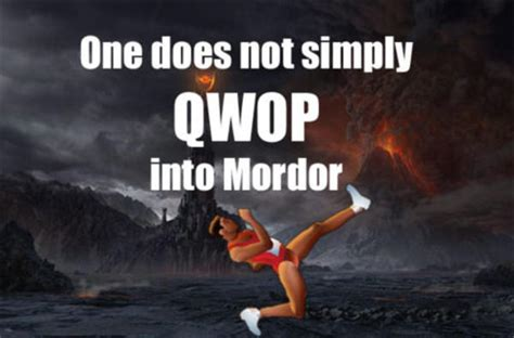 Qwop Meme - image 101684 one does not simply walk into mordor