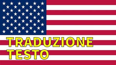 testo america inno stati uniti america traduzione testo italiano the