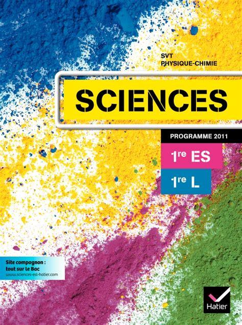gographie 1res l es 2013954042 sciences 1res es l 233 d 2011 manuel de l 233 l 232 ve editions hatier