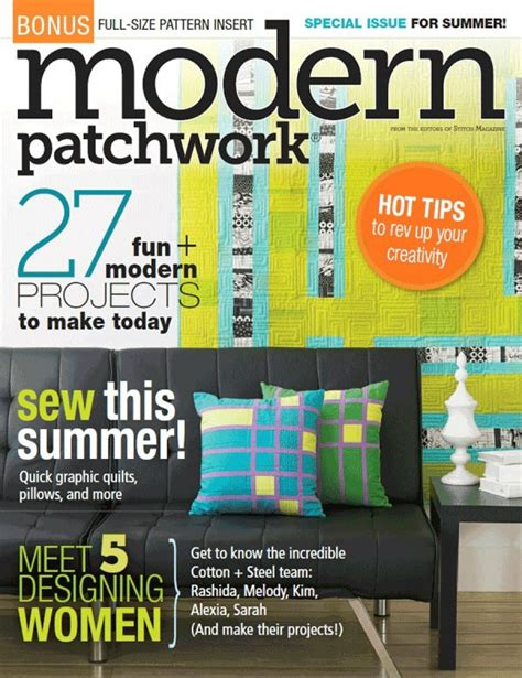 Modern Patchwork Magazine - modern patchwork summer 2014 feed designs