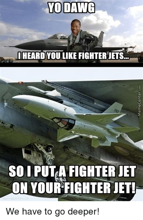 jets memes fighter jet memes of 2017 on sizzle earn