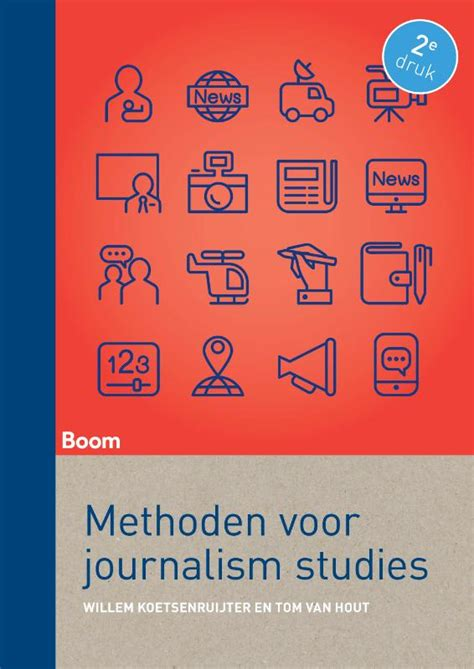Journalism Studies by Methoden Voor Journalism Studies Tweede Druk