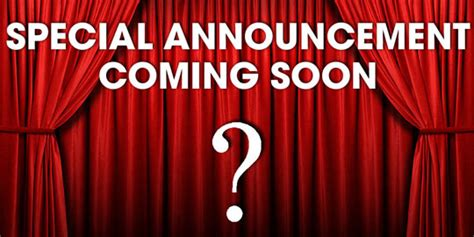 Curtain Dancing Special Announcement Coming Soon Centre In The Square