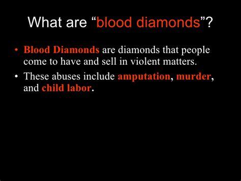 Blood Diamonds Essay by Blood Diamonds Power Point