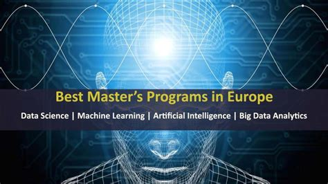 Masters In Business Analytics Vs Mba by Top Masters Programs In Europe For Data Science Machine