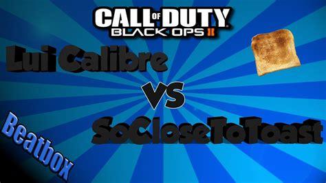 bo2 beatbox battle lui calibre vs soclosetotoast beatbox battle 2 lui calibre vs soclosetotoast